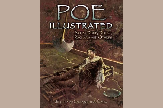 Poe Illustrated: Art by Dor, Dulac, Rackham and Others