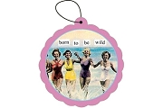 Anne Taintor Born to be Wild - Beach Air Freshener