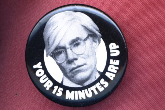 Andy Warhol's 15 Minutes - Pinback Button