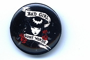 Pin-Back Button - Bad Girl, Gone Worse