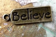Antiqued Bronze Believe Charm