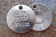 Silvery Live Your Dream Charm