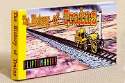 Old-Fashioned Flipbook: The History of Trains