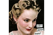 Anne Taintor Magnet - will I never learn?