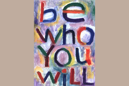Note Card: be who You will