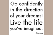 Note Card: Go confidently in the direction of your dreams!