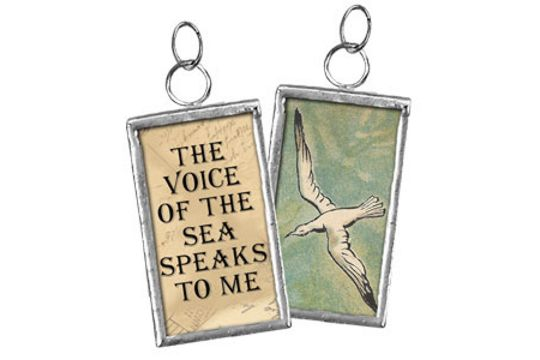 Handmade Pendant: The Voice of the Sea Speaks to Me (with Seagull)