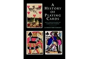 A History of Playing Cards and a Bibliography of Cards & Gaming