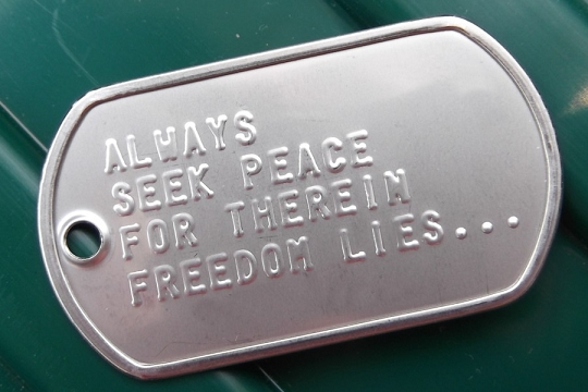 Always Seek Peace - Tag, Key Chain or Necklace