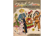 Vintage 1952 Easy-To-Make Colorful Costumes of Dennison Crepe Paper Booklet