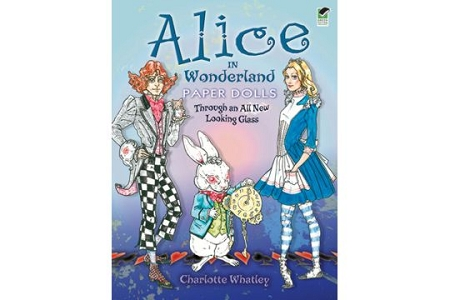 Alice in Wonderland Paper Dolls - Through an ALL NEW Looking Glass