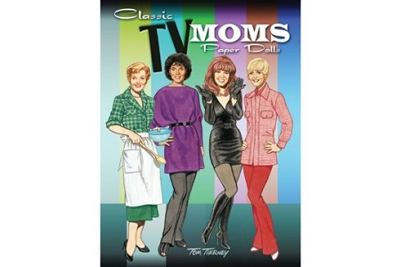 Celebrate 50 Years of TV Moms -Classic TV Moms Paper Dolls