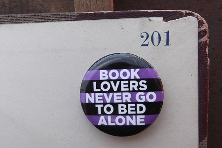 Book Lovers Never Go To Bed Alone Button Pin