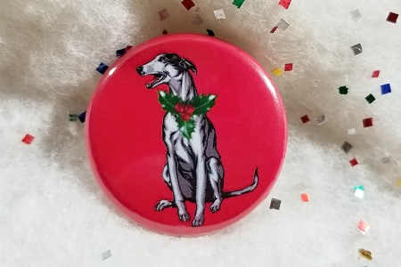 Greyhound Christmas Pin Back Button