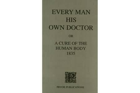 Every Man his own Doctor Facsimile Reproduction Book