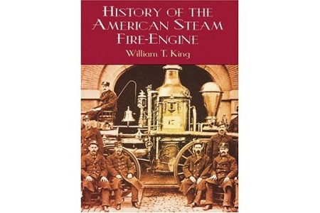HIstory of the American Steam Fire-Engine