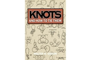 Knots & How to Tie Them