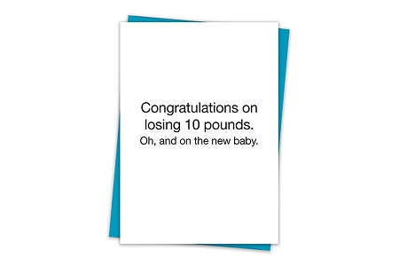 Congratulations on Losing Weight and Your New Baby Greeting Card