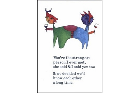 Note Card: Kindred Spirits (You're the strangest...)