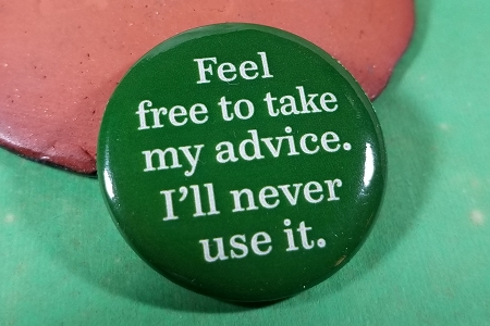 Feel Free To Take My Advice... Pin Back Button