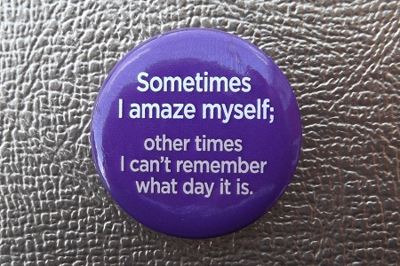 Sometimes I Amaze Myself... - Pinback Button
