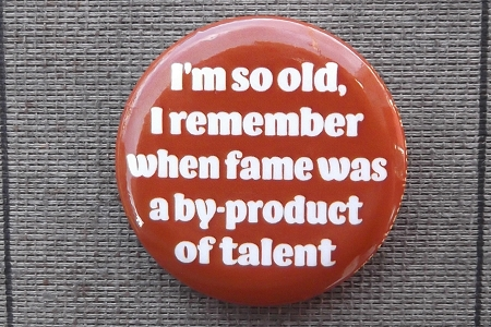 Button Pin - I'm So Old, I Remember...