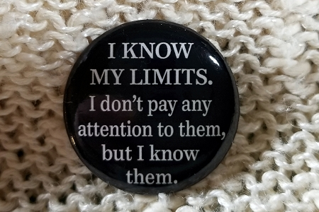I Know My Limits... Pin Back Button
