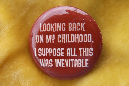 Looking Back On My Childhood... Pinback Button