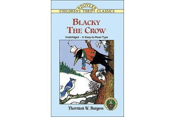 Book: Blacky the Crow - by Thornton W Burgess (Softcover)