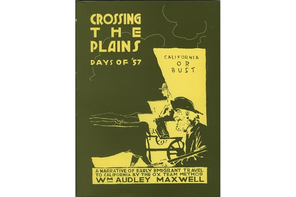 Crossing the Plains - Days of '57 Reproduction Book