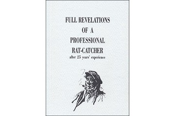 Facsimile Book: Full Revelations of a Professional Rat-Catcher