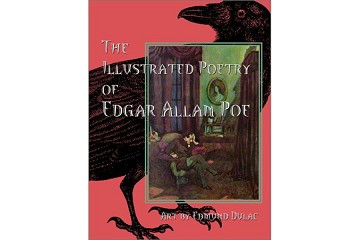 The Illustrated Poetry of Edgar Allan Poe