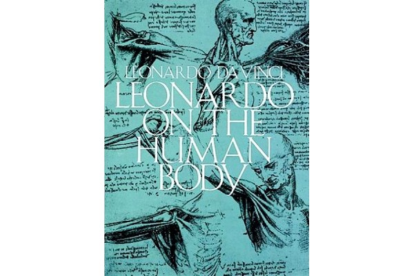 Leonardo (daVinci) on the Human Body