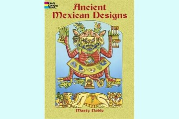Ancient Mexican Designs Coloring Book with Free Mini Box of Crayons