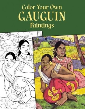 Color Your Own Gauguin Paintings Coloring Book