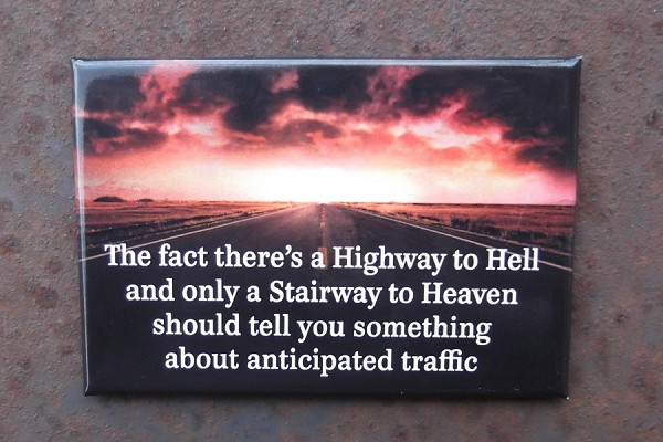 Humorous Magnet featuring a Statement About the Highway to Hell