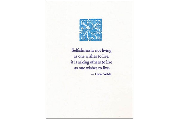 Letterpress Note Card: Selfishness