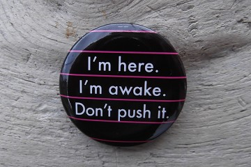 I'm here... Button Pin