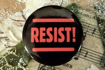 RESIST Everything or Anything Pinback Button
