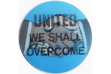 Vintage (Winky) Lenticular (3D) 1960s Lenticular Sticker: United We Shall Overcome