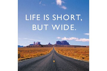 Life is Short But Wide ... Large Magnet