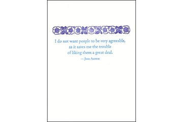 Letter Press Fine Note Card: I do not want people to be very agreeable, ...