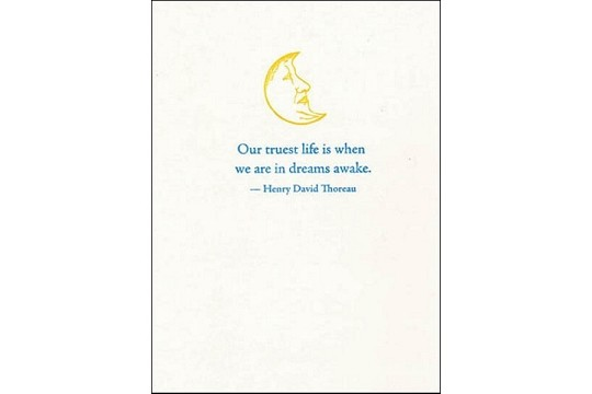 Letter Press Fine Note Card: Our truest life... (Thoreau)