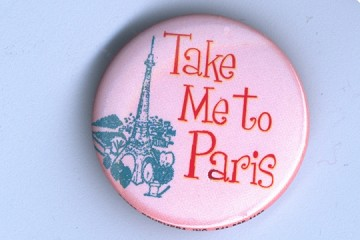 Button Pin - Take me to Paris
